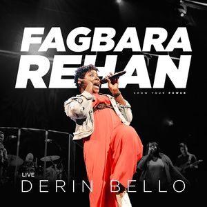 Download Fagbara Rehan By Derin Bello