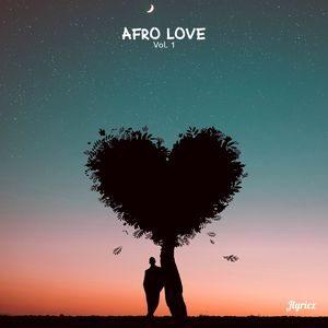 Download Afro Love (Vol.1) Valentine's gift By Jlyricz