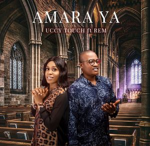 Download Amara Ya By Uccy Touch Ft. REM