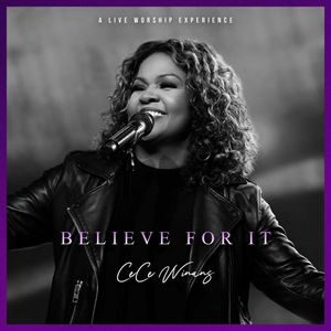 Download Believe For It By CeCe Winans