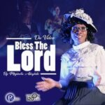 Mojisola Adegbite - Bless the Lord [MP3, Video and Lyrics]