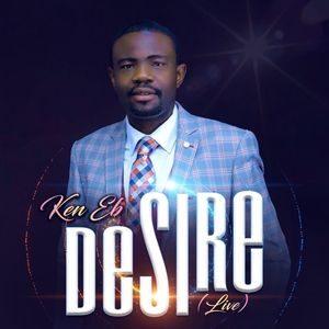 Download Desire By Kenneth Ebhomielen (Ken Eb)