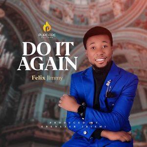 Download Do It Again By Felix Jimmy