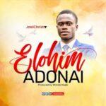 Joel Shittu - Elohim Adonai [MP3 Download]