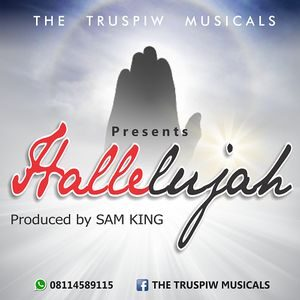 Download Hallelujah By TRUSPIWS Musical