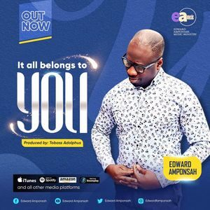 Download It All Belongs To You By Edward Amponsah