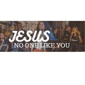 Jesus No One Like You By Dupsy Oyeneyin