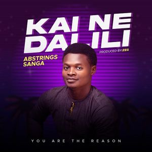 Download Kai Ne Dalili By Abstrings Sanga