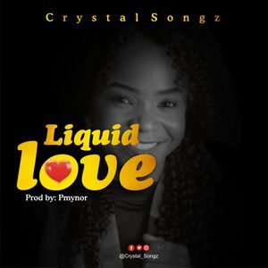 Download Liquid Love By Crystal Songz