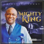 Minstrel Sammy - Mighty King Album