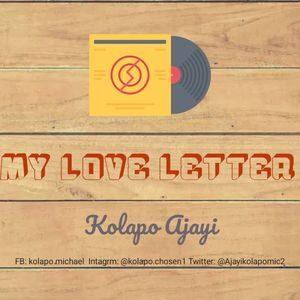 Download My Love Letter By Kolapo Ajayi
