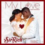 Sir Rich - My Love [MP3 Download]