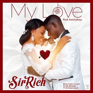 Download My Love By Sir Rich