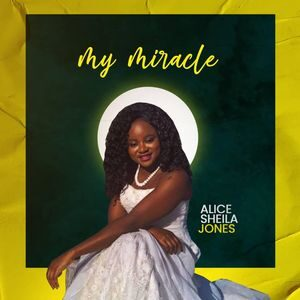 Download My Miracle By Alice Sheila Jones