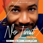 Ehi Sam - No Limit [MP3 and Video]
