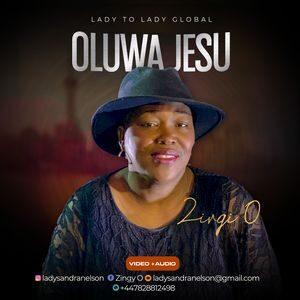 Download and Stream Oluwa Jesu By Zingo O