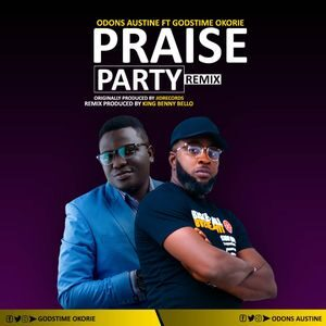 Download Praise Party By Odons Austine Ft. Godstime Okorie