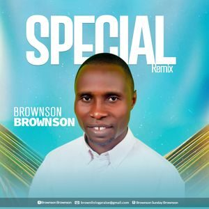Download Special (Remix) By Brownson Brownson
