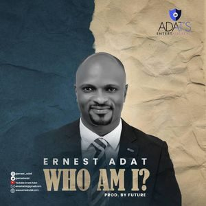 Download Who Am I By Ernest Adat