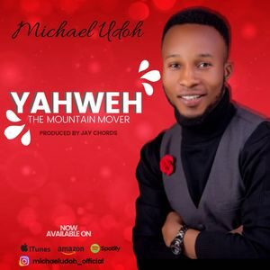 Download Yahweh By Michael Udoh