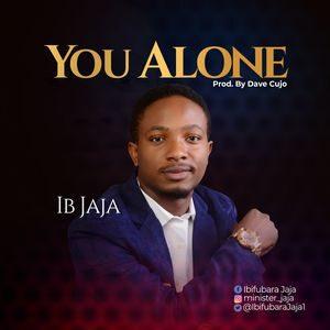 Download You Alone By IB Jaja