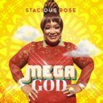Stacious Rose - Mega God [MP3 and Video]