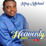 Minister King Michael - Heavenly Altar Of Praise (Vol. 1) Album