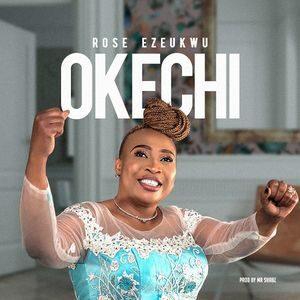 Download Okechi By Rose Ezeukwu