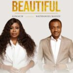 Sinach - Beautiful Ft. Nathaniel Bassey