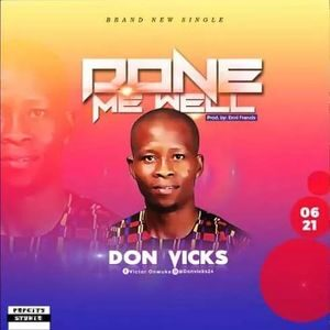 Download Done Me Well By Don Vicks
