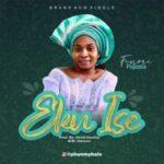 Funmi Popoola - Eku Ise [MP3 Download]