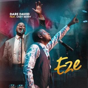 Download Eze By Dare David Ft. Osby Berry
