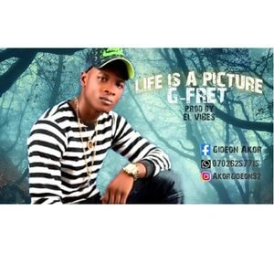 Download Life is A Picture By G-Fret