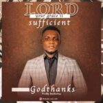 Godthanks - Lord Your Grace Is Sufficient