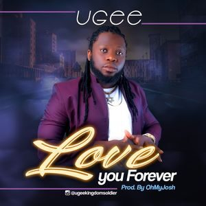 Download Love You Forever By Ugee