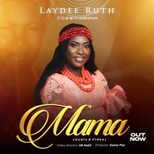 Download Mama By Laydee Ruth
