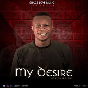 Download My Desire By Godson Godfrey