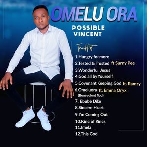 Download Omelu Ora (Album) By Possible Vincent
