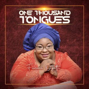 Download One Thousand Tongues By Funmi Oyetti