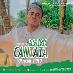 Download Praise Cantata By Music Prophet