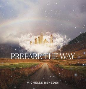 Download Prepare The Way By Michelle Benedek