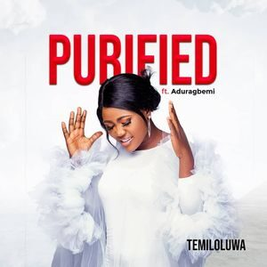 Download Purified By Temiloluwa Ft. Aduragbemi