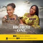Mma and Mummy K - The Highest One [MP3 Download]