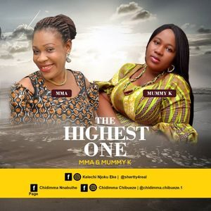 Download The Highest One By Mma and Mummy K
