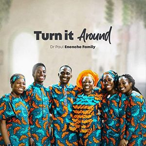 Download Turn It Around By Dr Paul Enenche Family