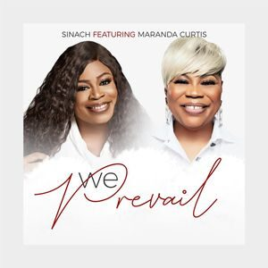 Download and Stream We Prevail By Sinach Ft. Miranda Curtis