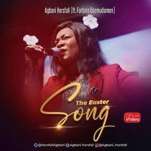 Download The Easter Song By Agbani Horsfall