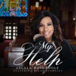 Angela Moss Poole - My Help Ft. Micah Stampley