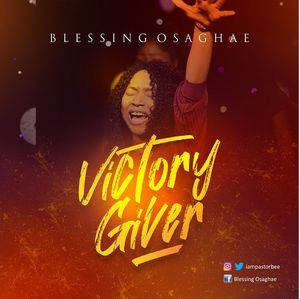 Download Victory Giver By Blessing Osaghae