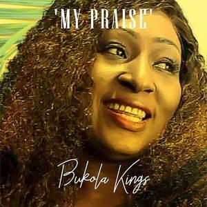 Download My Praise By Bukola Kings